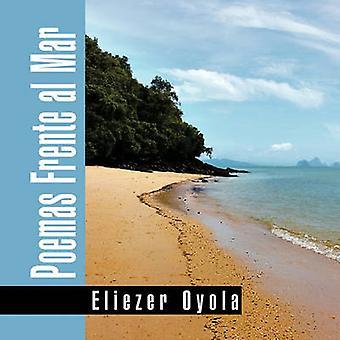 Poemas Frente al Mar door Oyola & Eliezer