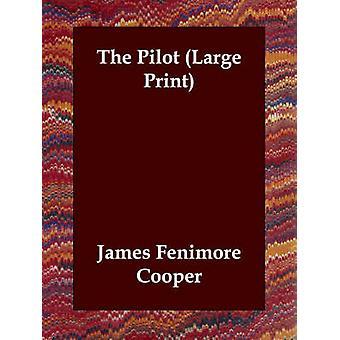 Der Pilot von Cooper & James Fenimore