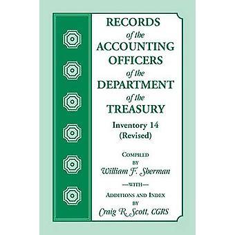 Record di contabilità ufficiali del dipartimento dell'inventario del tesoro 14 riveduta da Sherman & William F.