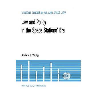Juridik politik i rymdstationer eran av ung & Andrew J.