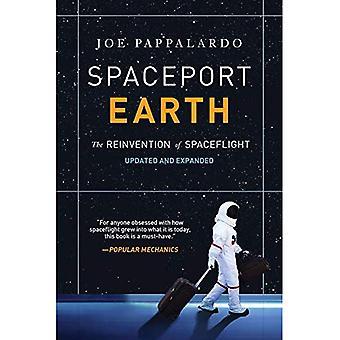 Spaceport jord: Nyskapning av romfart
