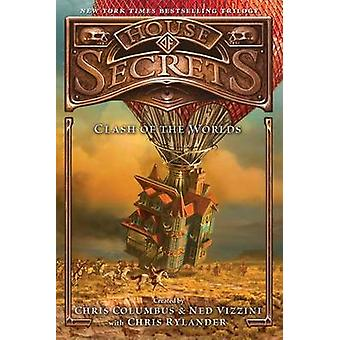 House of Secrets - Clash of the Worlds by Chris Columbus - 97800621925