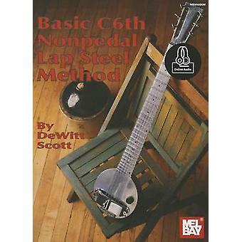 Basic C6th Nonpedal Lap Steel Method by DeWitt Scott - 9780786688197