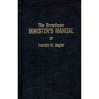 Broadman Minister's Manual by F. Segler - 9780805423075 Book