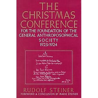 The Christmas Conference for the Foundation of the General Anthroposo
