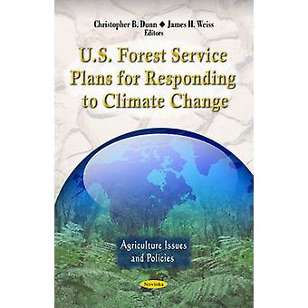 U.S. Forest Service Plans for Responding to Climate Change by Christo