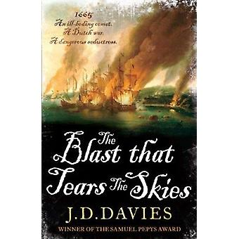 The Blast That Tears the Skies by J. D. Davies - 9781908699268 Book
