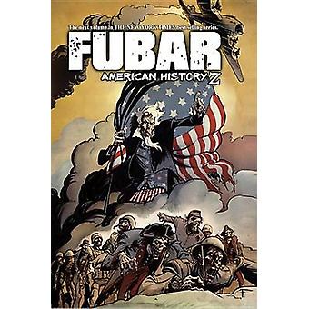 FUBAR - American History Z by Jeff McComsey - 9781934985274 Book