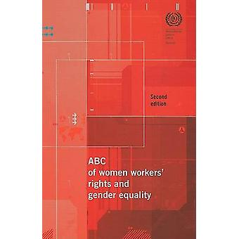 ABC of Women Workers' Rights and Gender Equality (2nd Revised edition