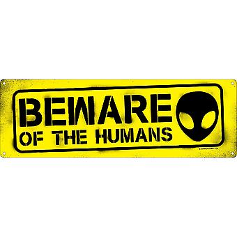 Grindstore Beware Of The Humans Slim Tin Sign