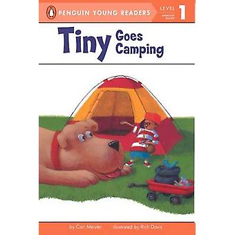 Tiny Goes Camping by Cari Meister - Rich Davis - 9781417827619 Book