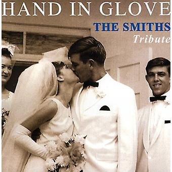Hand in Glove: The Smiths Tribute - Hand in Glove: The Smiths Tribute [CD] USA import