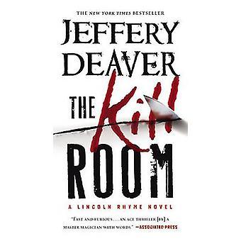 The Kill Room by Jeffery Deaver - 9781455517091 Book