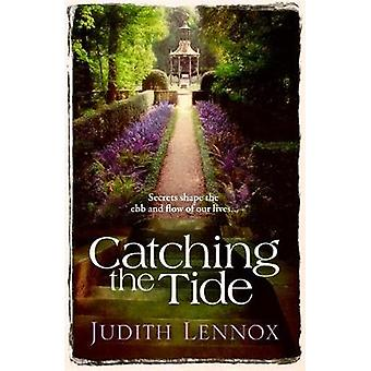 Catching the Tide by Lennox & Judith