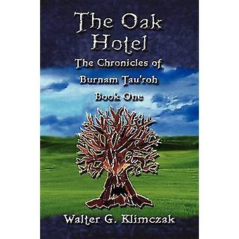 The Oak Hotel by Klimczak & Walter