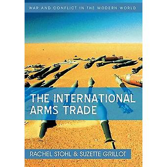 International Arms Trade by Stohl