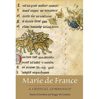 Marie de France A Critical Companion by Kinoshita & Sharon