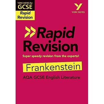 York Notes for AQA GCSE 91 Rapid Revision Frankenstein