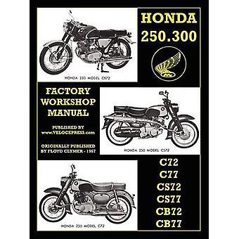 Honda Motorcycles Workshop Manual 250305 Twins 19601969 by Honda Motor