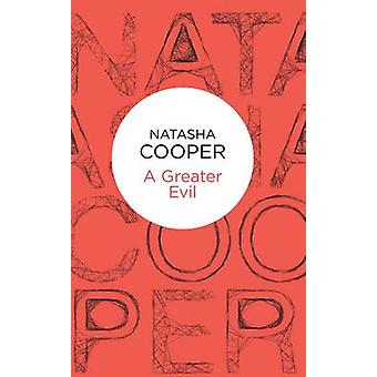 A Greater Evil by Cooper & Natasha