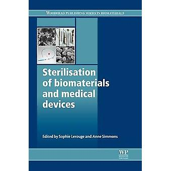Sterilisation of Biomaterials and Medical Devices by Lerouge & Sophie