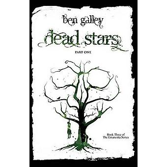 Dead Stars  Part One by Galley & Ben