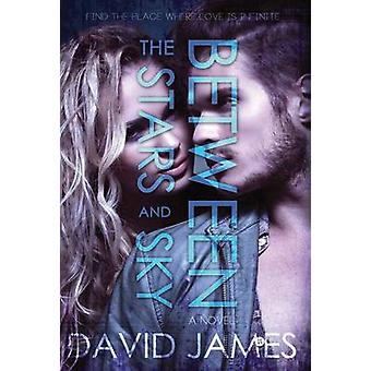 Between the Stars and Sky by James & David