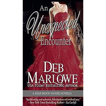 An Unexpected Encounter by Marlowe & Deb