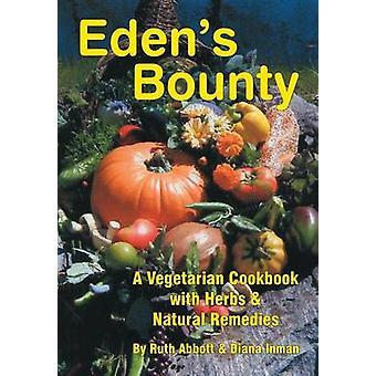 Edens Bounty by Inman & Diana