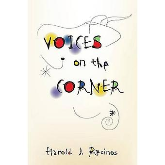 Voices on the Corner by Recinos & Harold J.