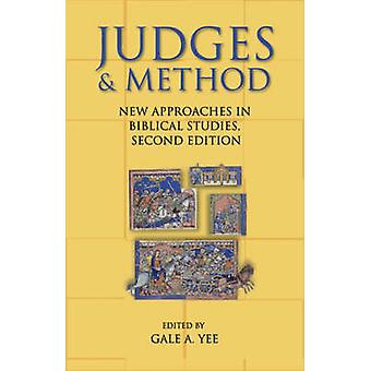 Judges  Method New Approaches in Biblical Studies by Yee & Gale A.