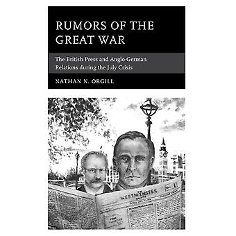 Rumors of the Great War by Nathan Orgill