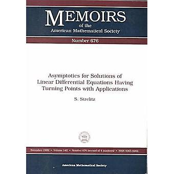 Asymptotics for Solutions of Linear Differential Equations Having Tur
