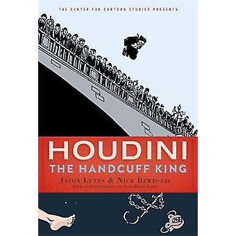 Houdini - The Handcuff King by Jason Lutes - 9781368042888 Book