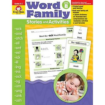 Word Family Stories & Activities Level B by Evan-Moor Educational