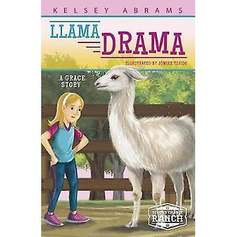 Llama Drama  - A Grace Story by Kelsey Abrams - 9781631632631 Book