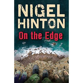 On the Edge by Nigel Hinton - 9781781123096 Book
