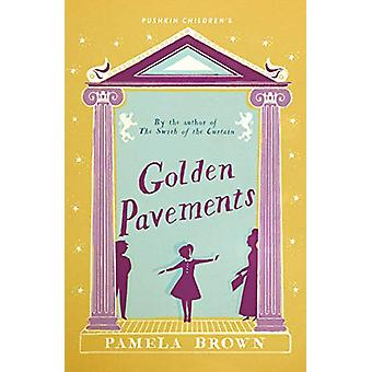 Golden Pavements (Blue Door 3) by Pamela Brown - 9781782691891 Book