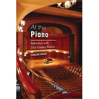 At the Piano: Conversations with 21st-Century Pianists