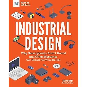 Industrial Design - Why Smartphones Aren't Round and Other Mysteries w