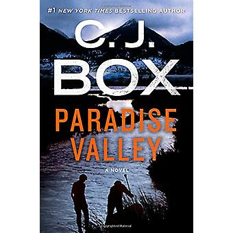Paradise Valley - A Highway Novel by C. J. Box - 9781250051042 Book