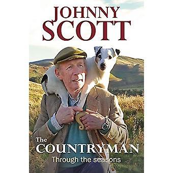 The Countryman - Through the Seasons by Johnny Scott - 9781846892974 B