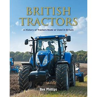 British Tractors by Ben Phillips - 9780711038585 Book