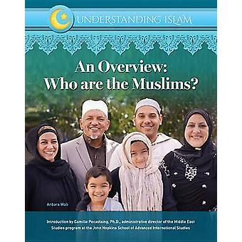 An Overview Who Are Muslims by Shams Inati