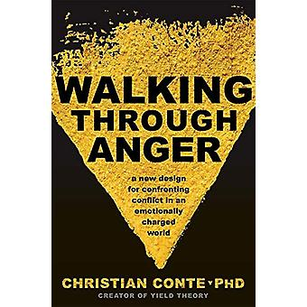 Walking Through Anger by Christian Conte - 9781683642589 Book