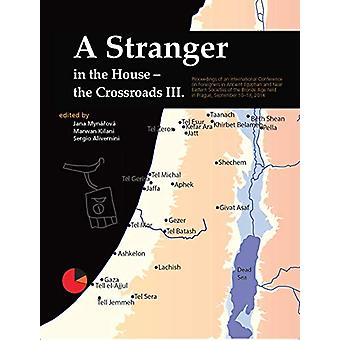 A Stranger in the House - The Crossroads III - Proceedings of an Inter