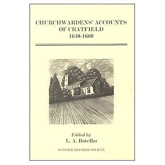 Churchwardens Accounts of Cratfield, 1640-1660