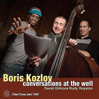 Boris Kozlov - Conversations at the Well [CD] USA import