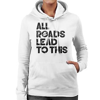 Fast and Furious All Roads Lead To This Women's Hooded Sweatshirt