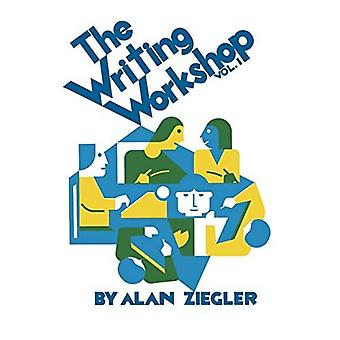 The Writing Workshop, Vol. 1